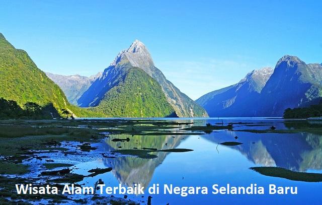Wisata Alam Terbaik di Negara Selandia Baru